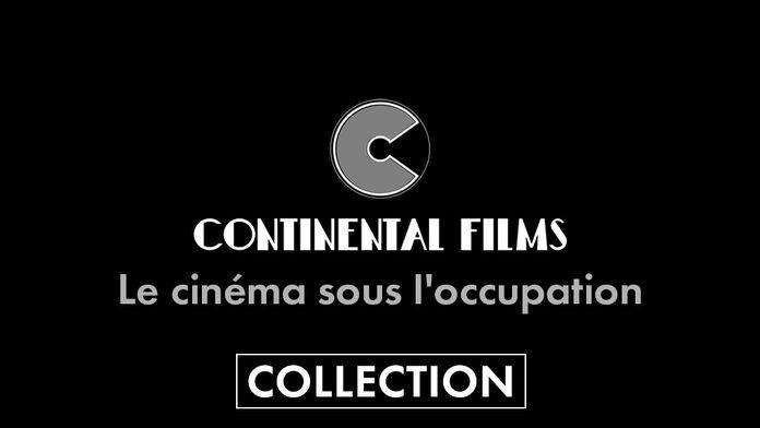 Continental Films, le cinéma sous l'occupation