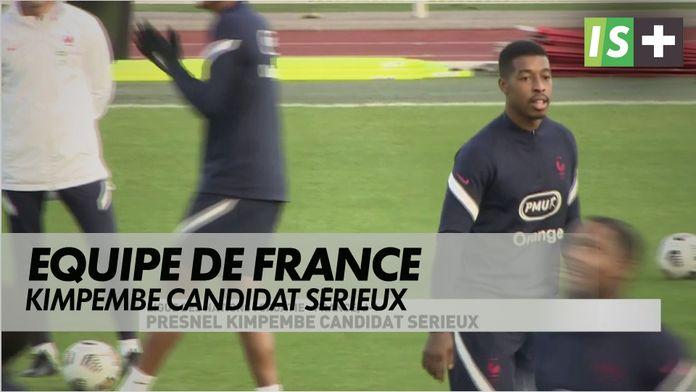 Presnel Kimpembe candidat sérieux : Equipe de France