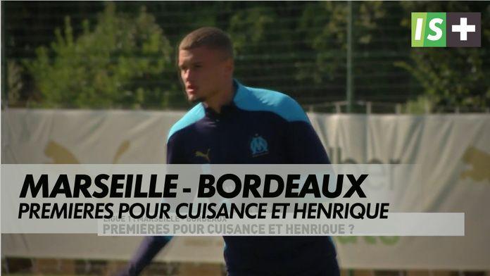 Premières pour Cuisance et Henrique ? : Ligue 1 Uber Eats : Marseille - Bordeaux