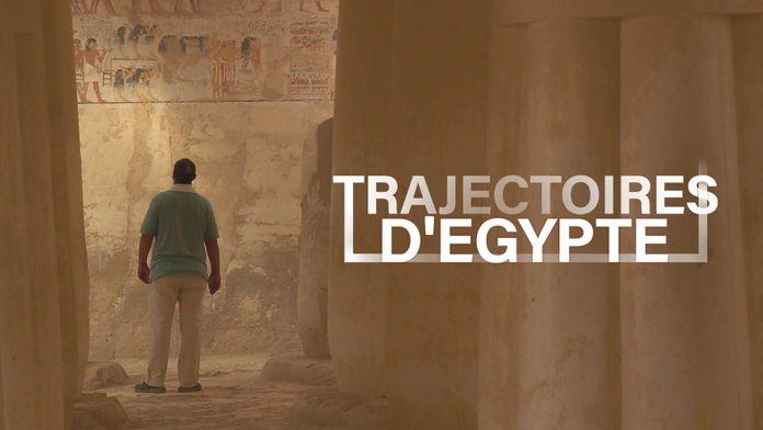 Trajectoires d'Egypte - Ép 1