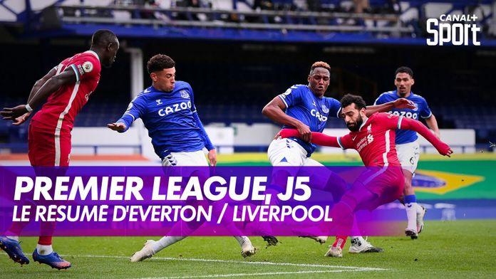 Le résumé d'Everton / Liverpool : Premier League, 5ème journée