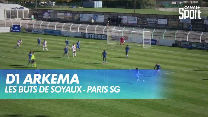 Les buts de Soyaux - Paris SG : D1 Arkema