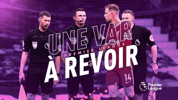 Premier League : une VAR à revoir ? : Canal Football Club