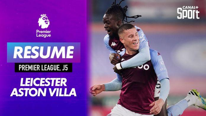 Le résumé de Leicester - Aston Villa en VO : les Villans toujours invaincus ! : Premier League