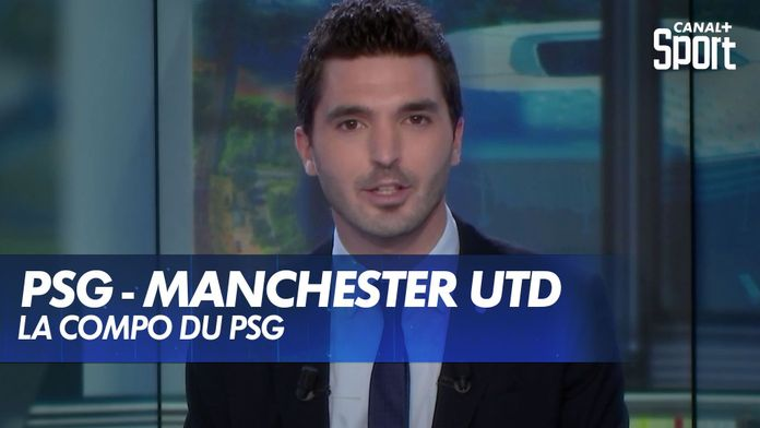 La composition de PSG - Manchester !