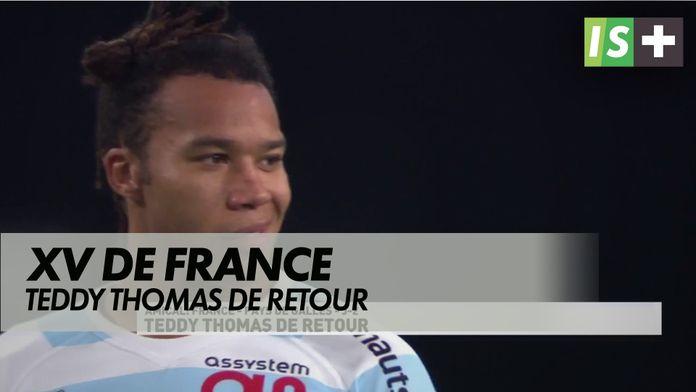 Teddy Thomas de retour chez les Bleus : Rugby - France / Pays de Galles