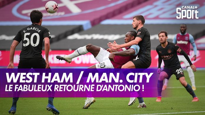 Le fabuleux but de Michail Antonio contre Manchester City : West Ham / Manchester City - Premier League, 6ème journée