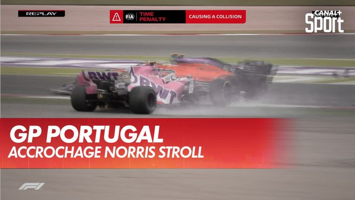 Pénalité de 5 secondes donnée à Stroll pour l'accrochage avec Norris. : Grand Prix du Portugal