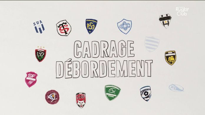 Cadrage Débordement du 25/10 : Canal Rugby Club
