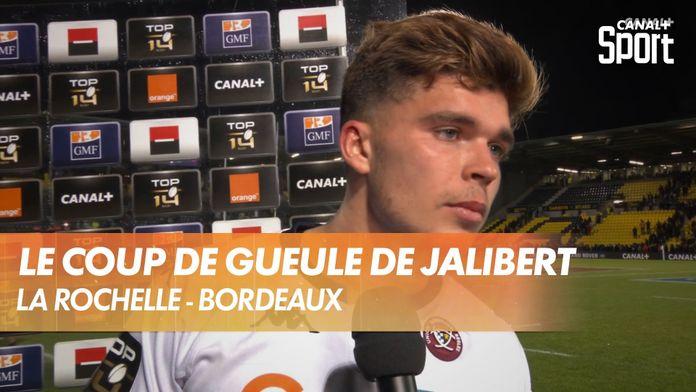 Le coup de gueule de Matthieu Jalibert : La Rochelle - Bordeaux