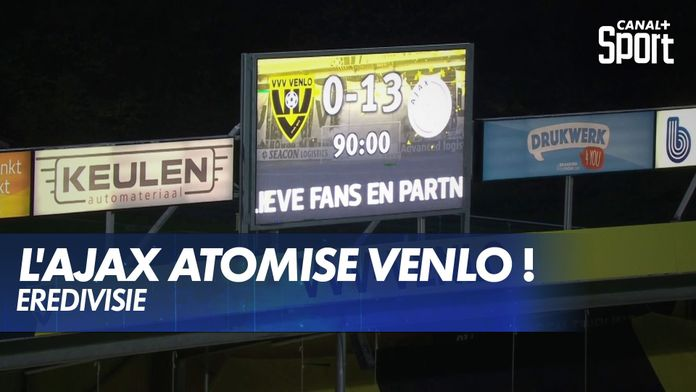 L'Ajax Amsterdam atomise Venlo 13-0 ! : Canal Football Club
