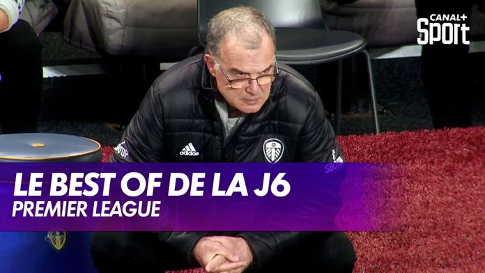 Le best of de la J6 : Premier League