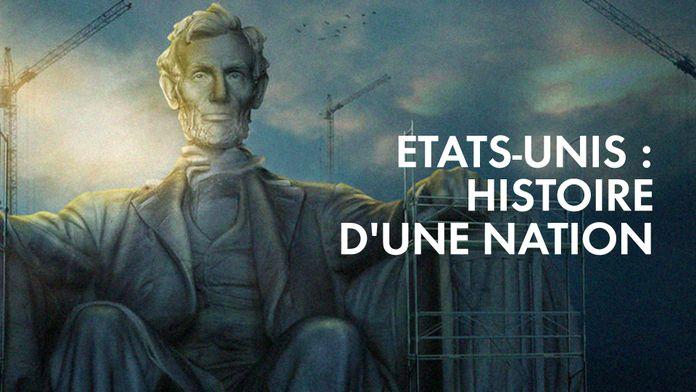 Etats-unis : Histoire d'Une Nation