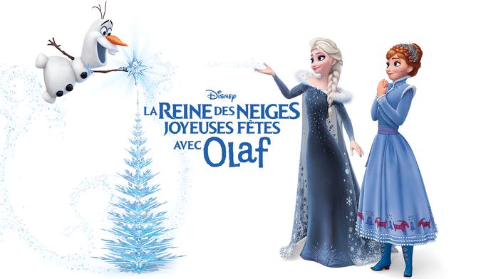La Reine des Neiges : Joyeuses fêtes avec Olaf
