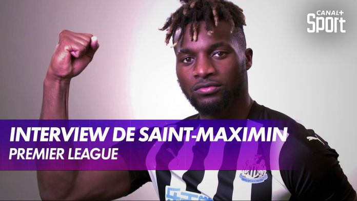 Allan Saint-Maximin : l'interview : Premier League