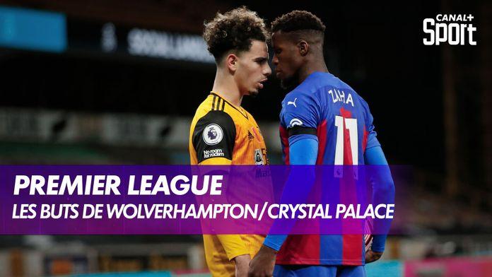 Les buts de Wolverhampton / Crystal Palace : Premier League