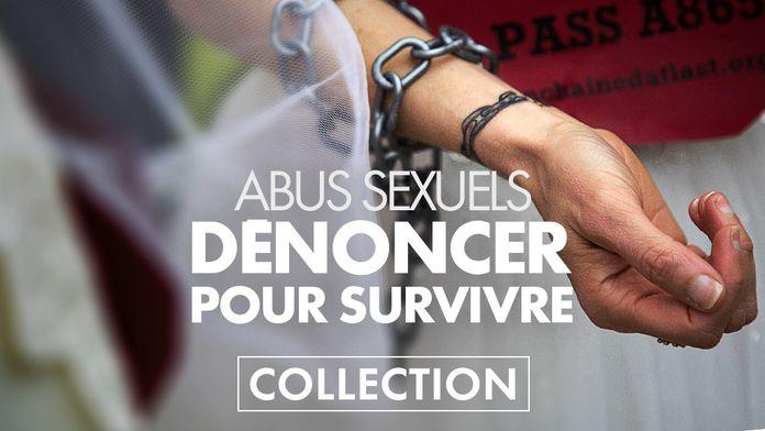 Abus sexuels: Dénoncer pour survivre