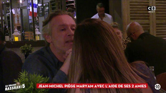 Jean-Michel Maire piège Maryam avec l'aide de ses 2 amies