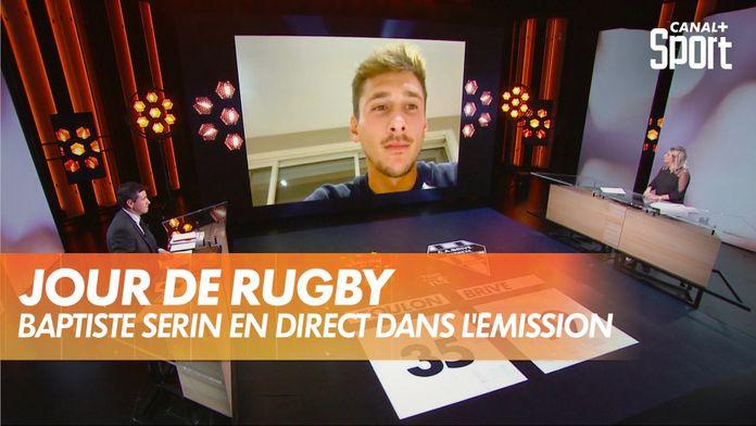 Baptiste Serin (Toulon) en direct dans Jour de Rugby : TOP 14