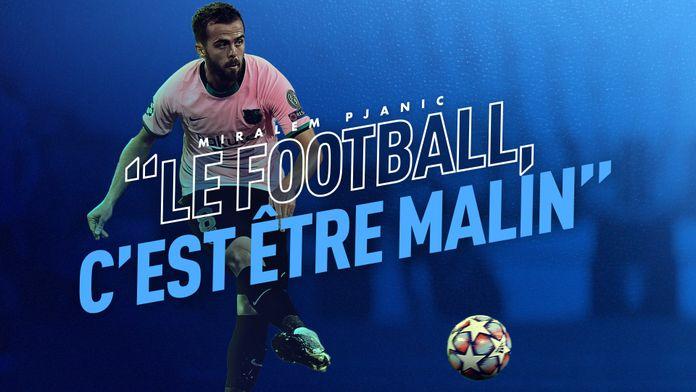 "Interview de Miralem Pjanić : ""Le football c'est être malin"" : Canal Football Club"