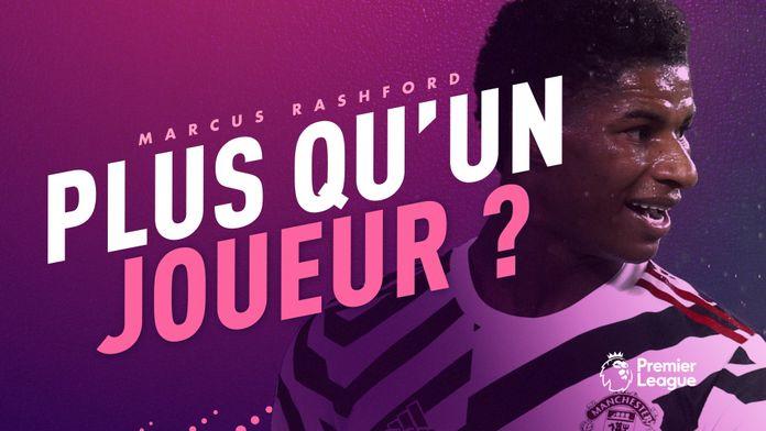 Comment Marcus Rashford est devenu plus qu'un footballeur : Canal Football Club