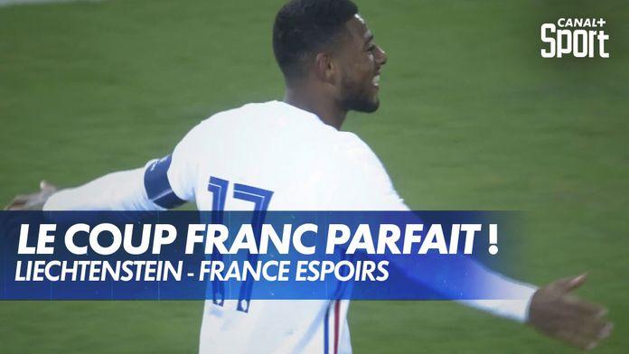 Le coup franc parfait de Jeff Reine-Adélaïde face au Liechtenstein ! : Liechtenstein - France Espoirs