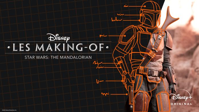 Disney Les making-of Star Wars : The Mandalorian