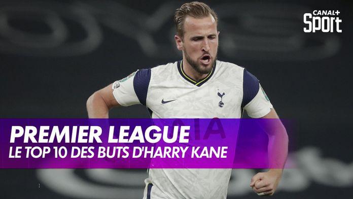 Le Top 10 d'Harry Kane en Premier League : Premier League