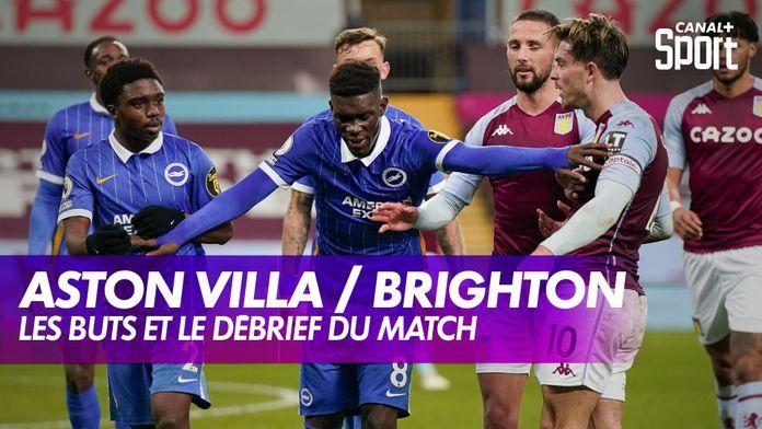 Aston Villa / Brighton : les buts et le débrief : Premier League, 9ème journée