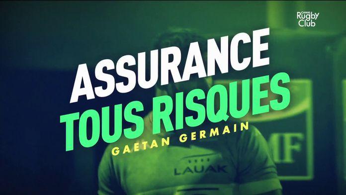Gaëtan Germain : assurance tous risques : Canal Rugby Club