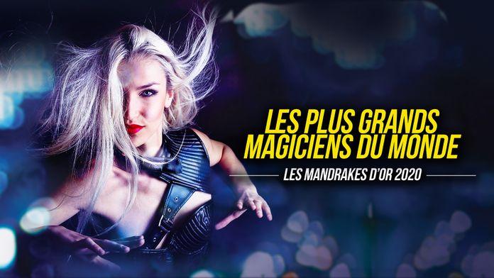Les plus grands magiciens du monde : Les Mandrakes d'or 2020