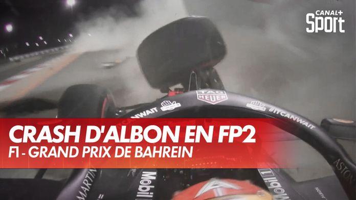 Le gros crash d'Albon en essais libres : Grand Prix de Bahreïn