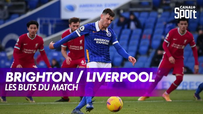Brighton / Liverpool : les buts de la rencontre : Premier League, 10ème journée