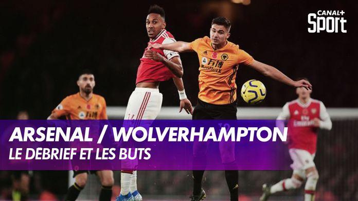Le débrief de Arsenal / Wolverhampton : Premier League