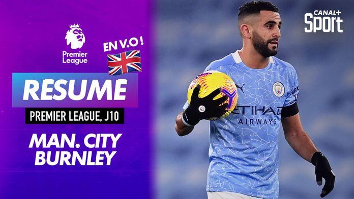 Le résumé de Manchester City - Burnley en VO : Premier League