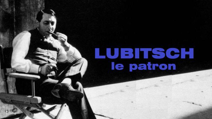Lubitsch, le patron