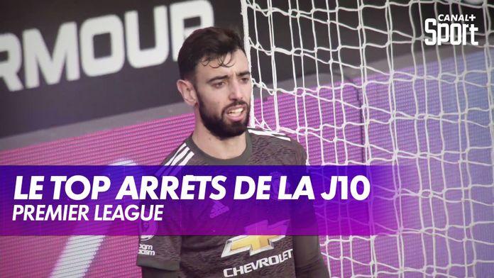 Le top arrêts de la J10 : Premier League