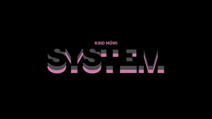 Kino Mówi: System