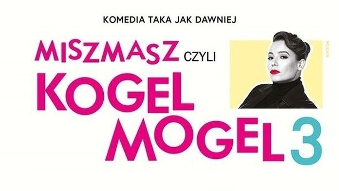 Miszmasz czyli Kogel Mogel 3