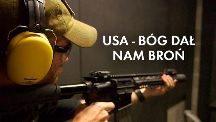 USA - Bóg dał nam broń