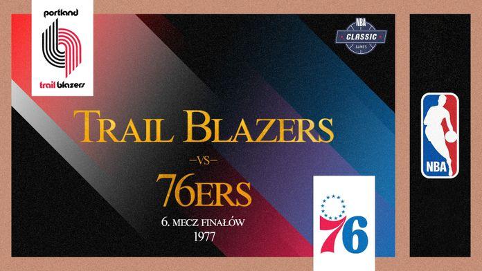 Finały 1977: Portland - Philadelphia - Sezon 1