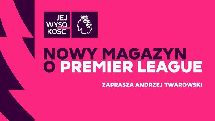 Jej Wysokość Premier League #1 - Sezon 1