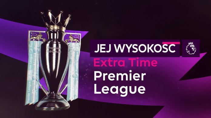 Jej Wysokość Premier League #2: Dogrywka+ - Sezon 1