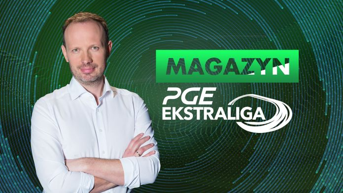 Magazyn PGE Ekstraliga: 4. runda - Sezon 1