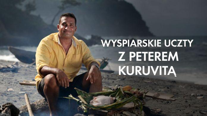 Wyspiarskie uczty z Peterem Kuruvitą