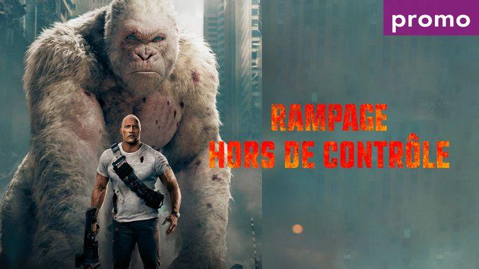 Rampage : hors de contrôle