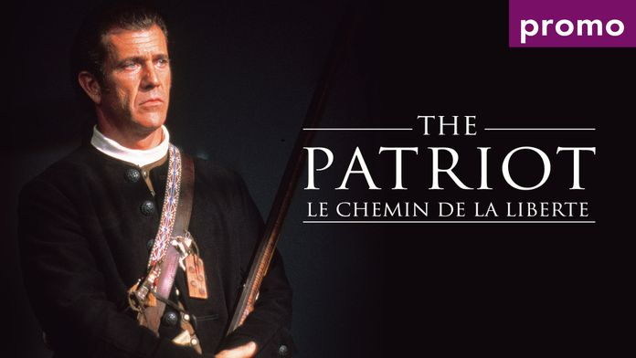 The Patriot, le chemin de la liberté