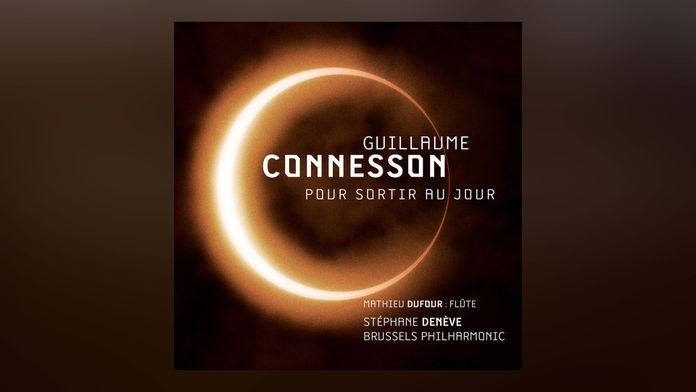 Guillaume Connesson - Pour sortir au jour