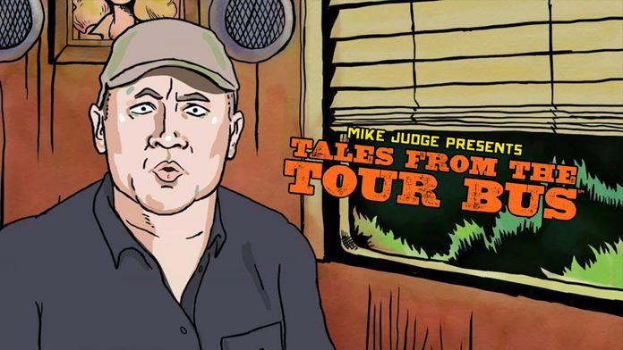 Mike Judge Presents : Tales From the Tour Bus