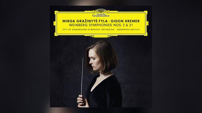 Mirga Grazinyte-Tyla - Weinberg Symphonies nos. 2 & 21